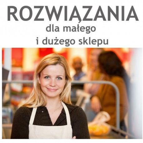 rozwiązania dla małych i dużych sklepów Otwock, Józefów, Warszawa
